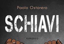 """""""Schiavi"""" di Paolo Ostorero"""