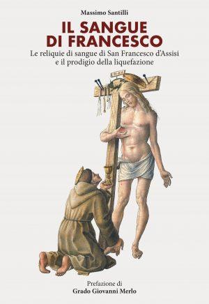 Il sangue di Francesco