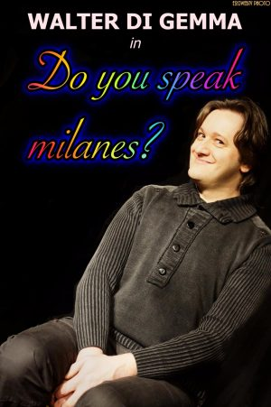Do you speak milanès?
