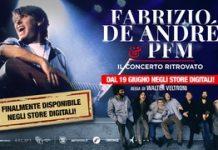 Fabrizio De Andrè & PFM. Il concerto ritrovato