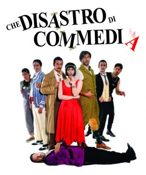 Che disastro di commedia