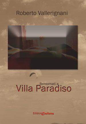 Bentornati a Villa Paradiso