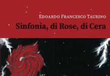 Sinfonia, di Rose, di Cera