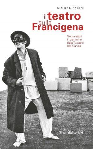 Il teatro sulla Francigena