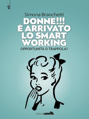 Donne!!! È arrivato lo smart working