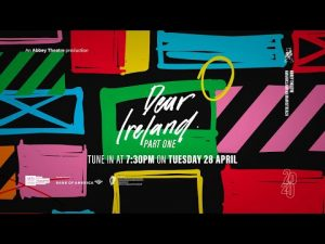 "Abbey Theatre: ""Dear Ireland"""