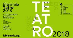 Biennale Teatro 2018