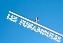 """""""Le funambules"""""""