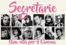 Segretarie. Una vita per il Cinema