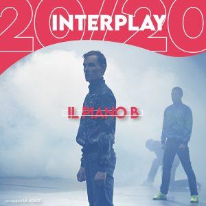 Interplay 20/20