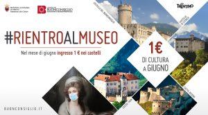 Un euro di cultura. Un mese al Buonconsiglio