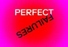 Perfect Failures
